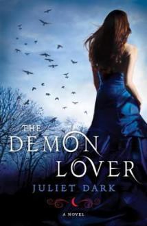 The Demon Lover - Carol Goodman, Juliet Dark