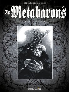 The Metabarons Ultimate Collection - Juan Giménez, Alejandro Jodorowsky