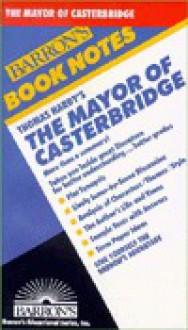 Thomas Hardy's the Mayor of Casterbridge - Tessa Krailing