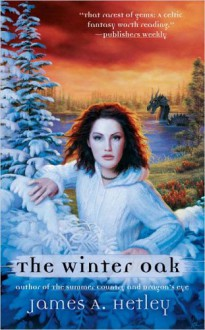 The Winter Oak - James A. Hetley