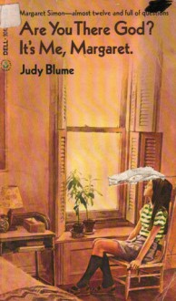 Are You There God? It's Me, Margaret - Judy Blume
