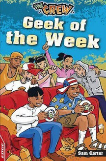 Geek of the Week. Sam Carter - Sam Carter, Dan Chernett