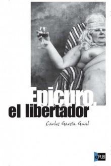 Epicuro, El Libertador