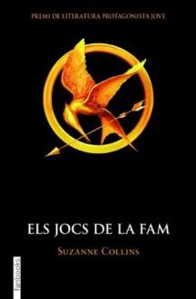 Els jocs de la fam I (FICCIÓ) (Catalan Edition) - Armand Caraben Van Der Meer, Suzanne Collins
