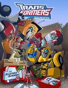 Transformers Animated: The Allspark Almanac, Vol. 2 - Jim Sorenson, William Forster