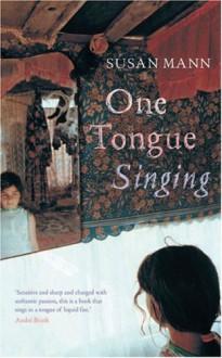 One Tongue Singing - Susan Mann