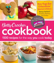 Betty Crocker Cookbook: Everything You Need to Know to Cook Today - Betty Crocker