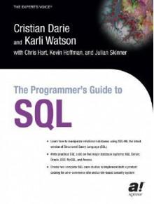 The Programmer's Guide to SQL - Cristian Darie, Karli Watson
