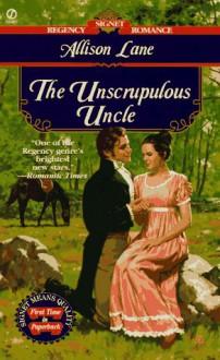 The Unscrupulous Uncle - Susan Pace, Allison Lane