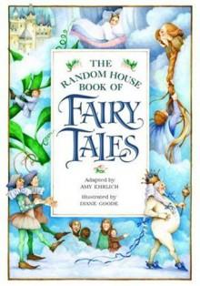 The Random House Book of Fairy Tales - Amy Ehrlich, Amy Ehrlich