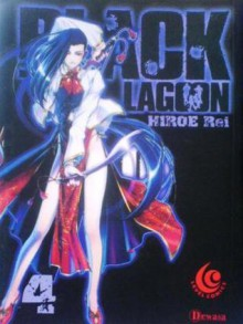 Black Lagoon Vol. 4 - Rei Hiroe