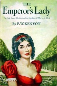 The Emperor's Lady - F.W. Kenyon