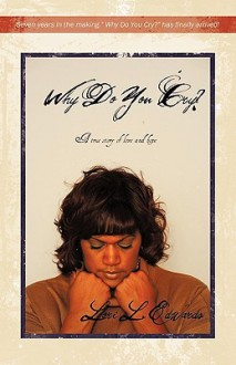 Why Do You Cry? - Lori L. Edwards