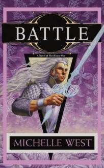 Battle - Michelle West