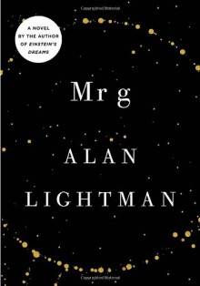 Mr g: A Novel About the Creation - Alan Lightman