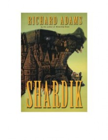 Shardik (Beklan Empire) - Richard Adams