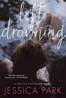 Left Drowning - Jessica Park