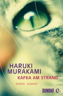 Kafka am Strand - Haruki Murakami, Urslula Gräfe
