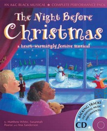 The Night Before Christmas (A&C Black Musicals) - Matthew White, Ana Sanderson, Sharon Williams