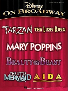 Disney On Broadway - Walt Disney Company, Elton John, Tim Rice, Alan Menken, Richard M. Sherman, Phil Collins