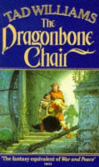 The Dragonbone Chair - Tad Williams