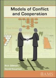 Models Of Conflict And Cooperation - Rick Gillman