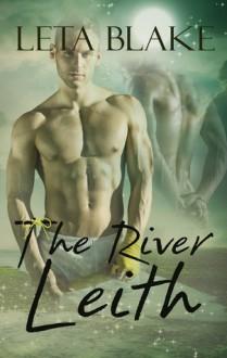 The River Leith - Leta Blake