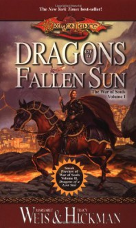 Dragons of a Fallen Sun (Dragonlance: The War of Souls, Volume I) - 'Margaret Weis', 'Tracy Hickman'