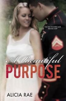 A Beautiful Purpose - Alicia Rae, Jovana Shirley