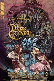 Legends of the Dark Crystal, Vol. 2: Trial by Fire - Heidi Arnhold,Barbara Kesel