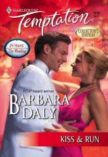 Kiss & Run - Barbara Daly