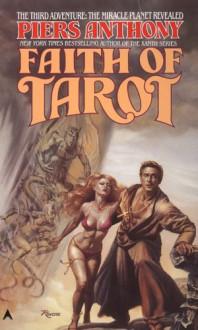Faith of Tarot - Piers Anthony