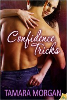 Confidence Tricks - Tamara Morgan