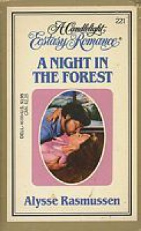 A Night in the Forest - Alysse Rasmussen