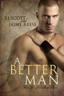 A Better Man - Jaime Reese, R.J. Scott