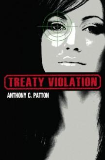 Treaty Violation - Anthony Patton