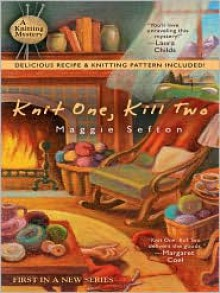 Knit One, Kill Two - Maggie Sefton, Jane Jacobs