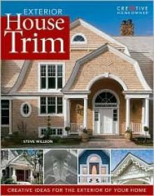 Exterior House Trim - Steve Wilson, Steve Willson