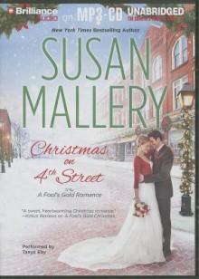 Christmas on 4th Street (Fool's Gold, #12.5) - Susan Mallery, Tanya Eby