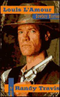 Louis L'Amour's Cowboy Stories - Randy Travis
