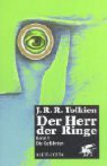 Die Gefährten (Der Herr der Ringe, #1) - Wolfgang Krege, J.R.R. Tolkien