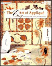 Easy Art of Applique: Techniques for Hand, Machine, and Fusible Applique (Joy of Quilting) - Mimi Dietrich