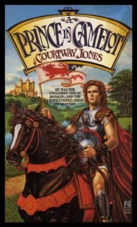 A Prince in Camelot - Courtway Jones