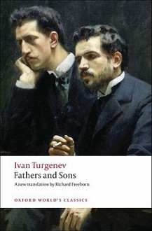 Fathers and Sons - Ivan Turgenev,Richard Freeborn