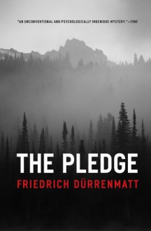 The Pledge - Friedrich Dürrenmatt, Joel Agee