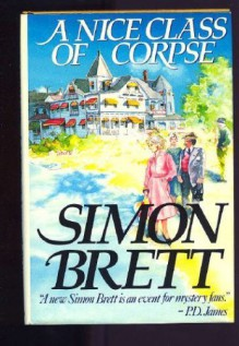 A Nice Class Of Corpse (A Mrs Pargeter Mystery) - Simon Brett