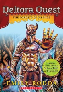 Deltora Quest #1: The Forests of Silence - Emily Rodda