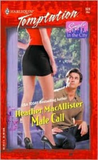 Male Call: Single in the City - Heather MacAllister