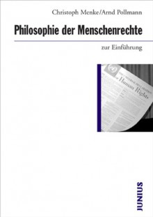 Philosophie Der Menschenrechte Zur Einführung - Christoph Menke