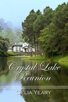 Crystal Lake Reunion - Celia Yeary